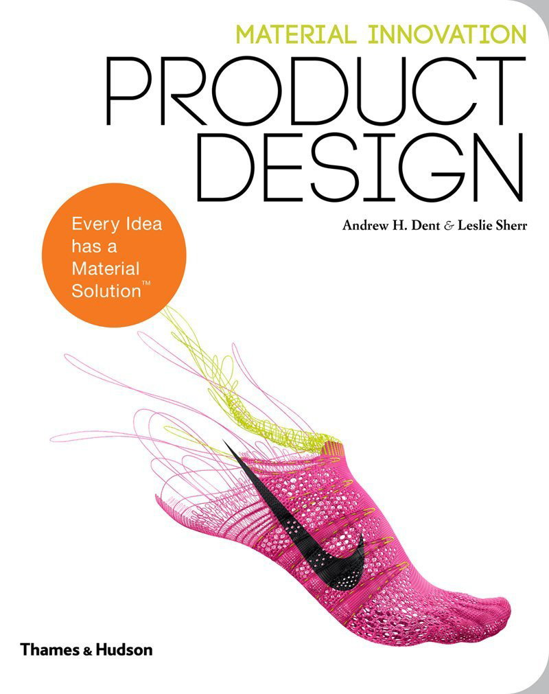 Material innovation material connexion 39 s new book series for Innovation in product and industrial design