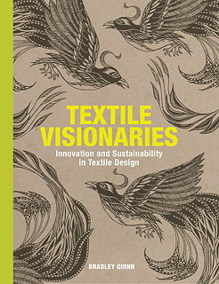 Textile Visionaries - Innovation and Sustainability in Textile Design
