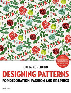 Designing Patterns - For Decoration, Fashion and Graphics
