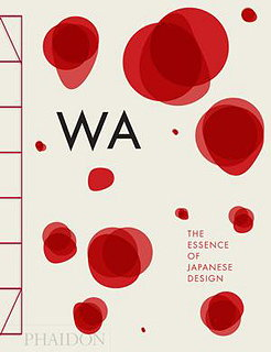 WA - The Essence of Japanese Design
