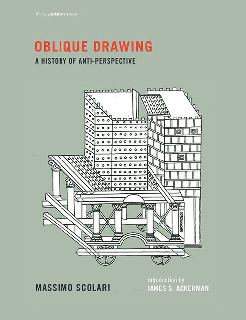Oblique Drawing - A History of Anti-Perspective