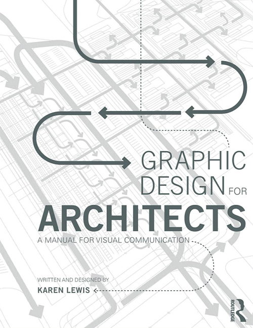 Graphic Design For Architects   A Manual For Visual Communication