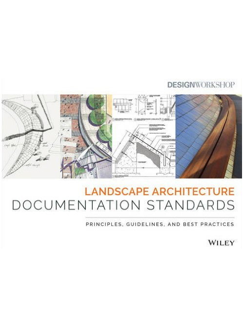 Landscape architecture documentation standards principles for Landscape architects directory