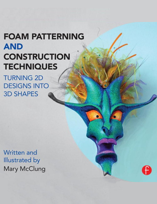 Foam Patterning and Construction Techniques - Turning 2D Designs into 3D Shapes