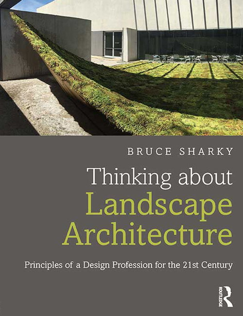 Thinking about landscape architecture on dexigner for Landscape architects directory