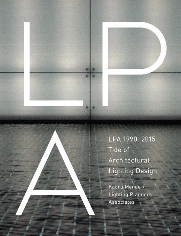 LPA 1990-2015 - Tide of Architectural Lighting Design