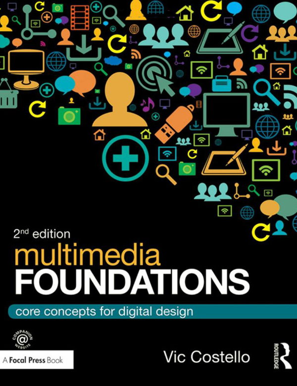 Multimedia Foundations - Core Concepts for Digital Design