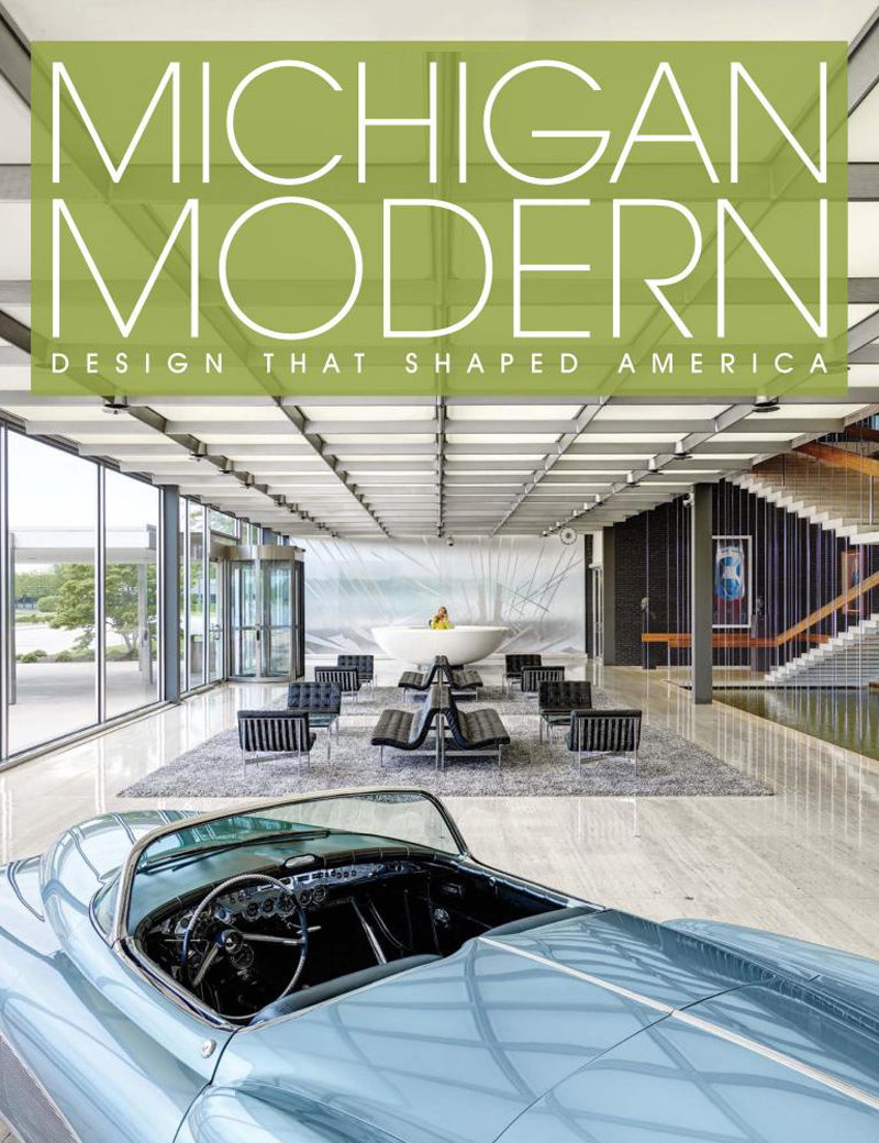 Michigan Modern - Design that Shaped America