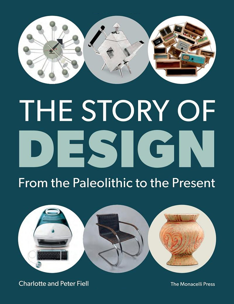 The Story of Design - From the Paleolithic to the Present
