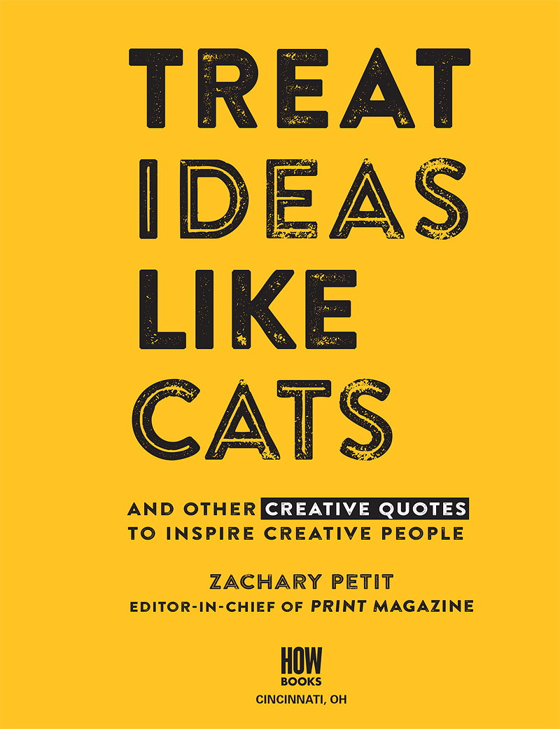 Treat Ideas Like Cats - And Other Creative Quotes to Inspire Creative People