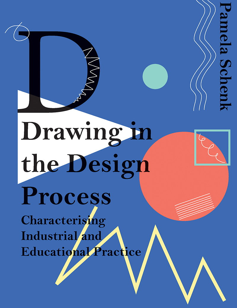 Drawing in the Design Process - Characterising Industrial and Educational Practice