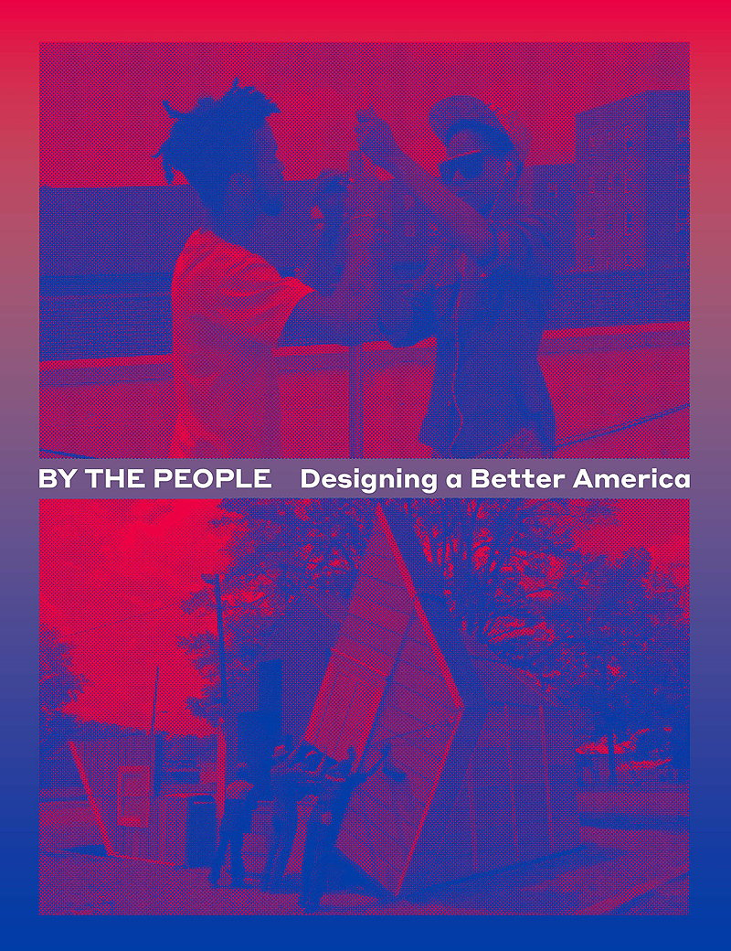 By the People - Designing a Better America