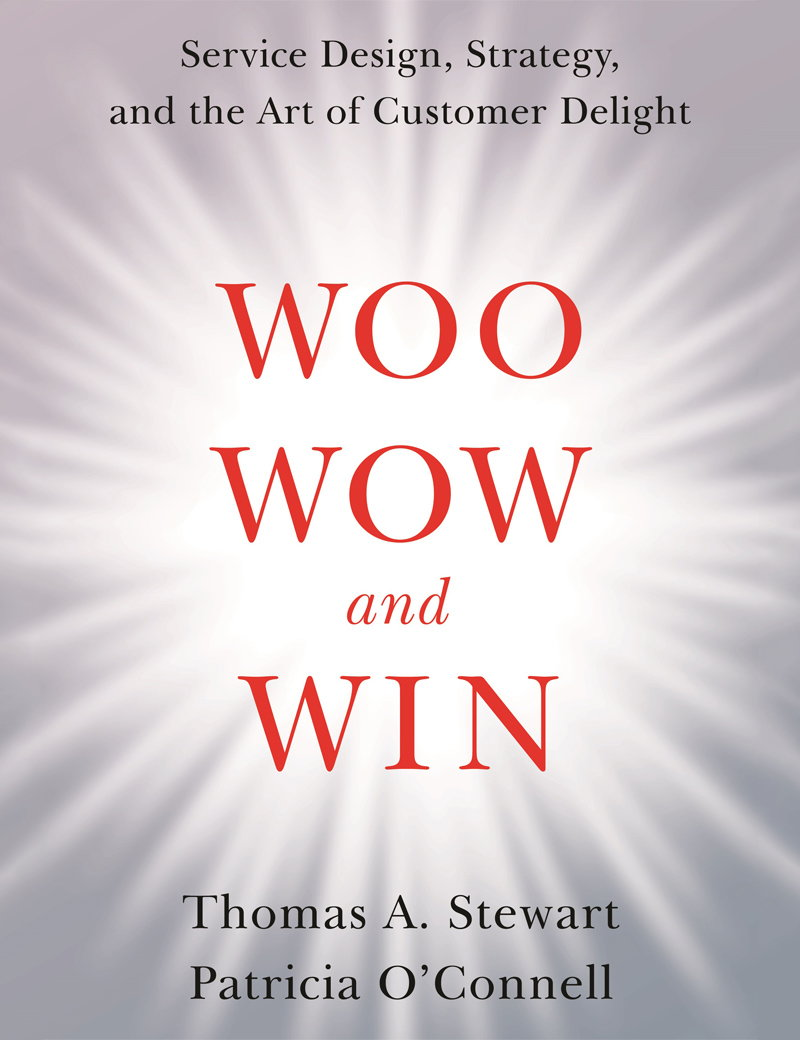Woo, Wow, and Win - Service Design, Strategy, and the Art of Customer Delight