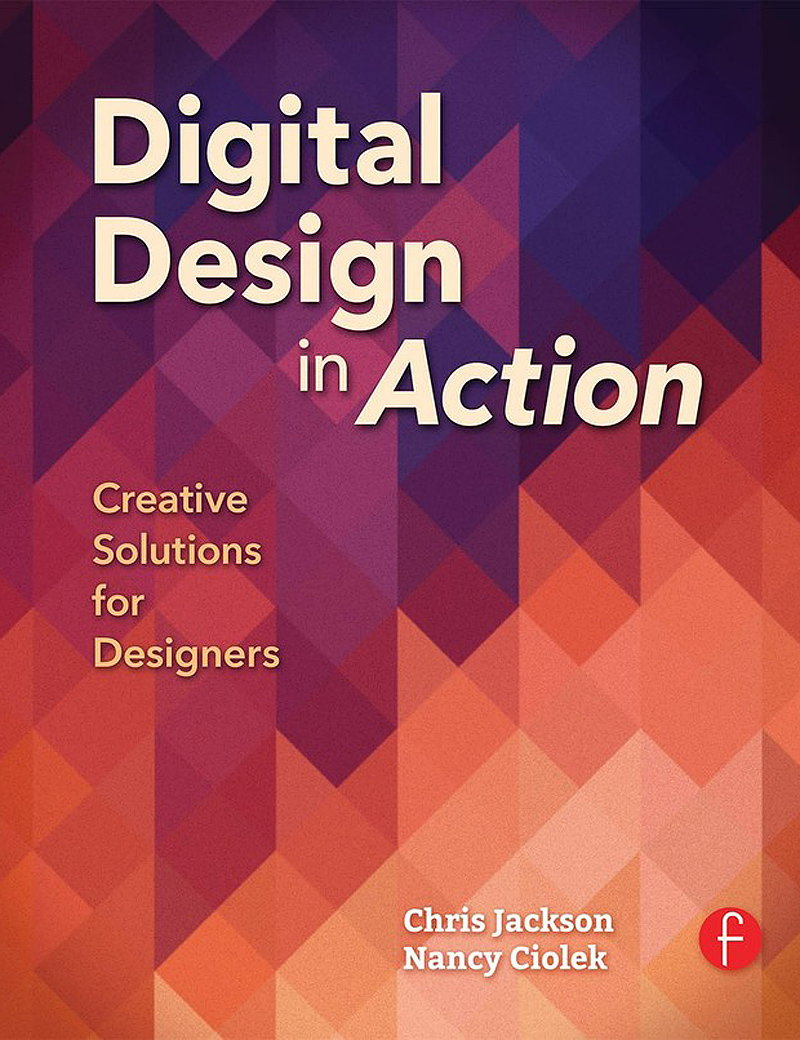 Digital Design in Action - Creative Solutions for Designers