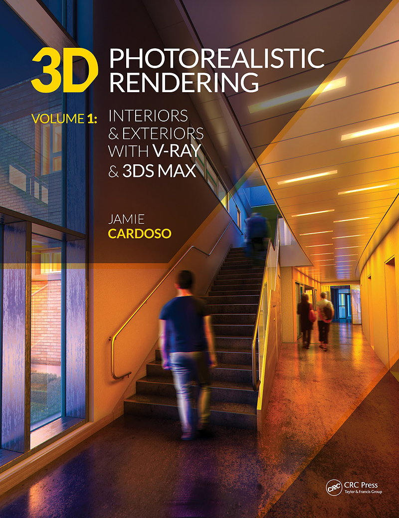 3D Photorealistic Rendering - Interiors and Exteriors with V-Ray and 3ds Max