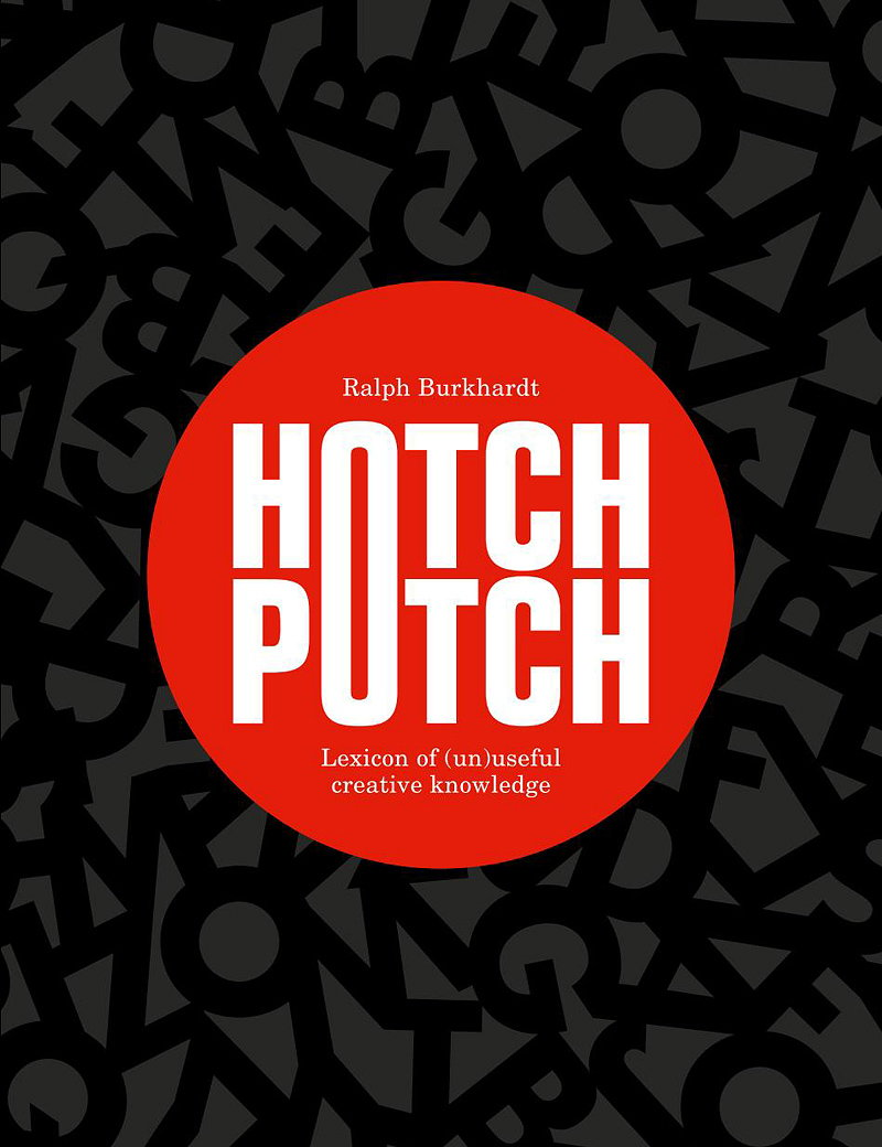 Hotchpotch - Lexicon of (un)Useful Creative Knowledge