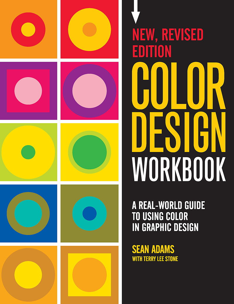 Color Design Workbook - A Real World Guide to Using Color in Graphic Design