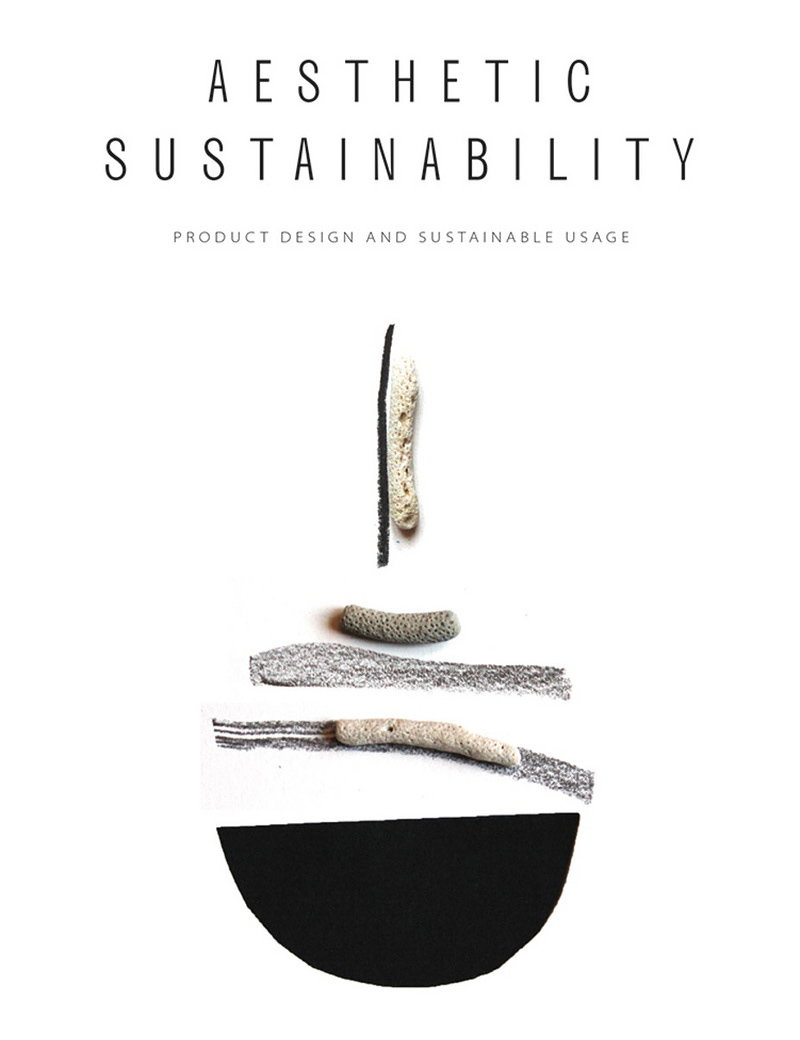 Aesthetic Sustainability - Product Design and Sustainable Usage