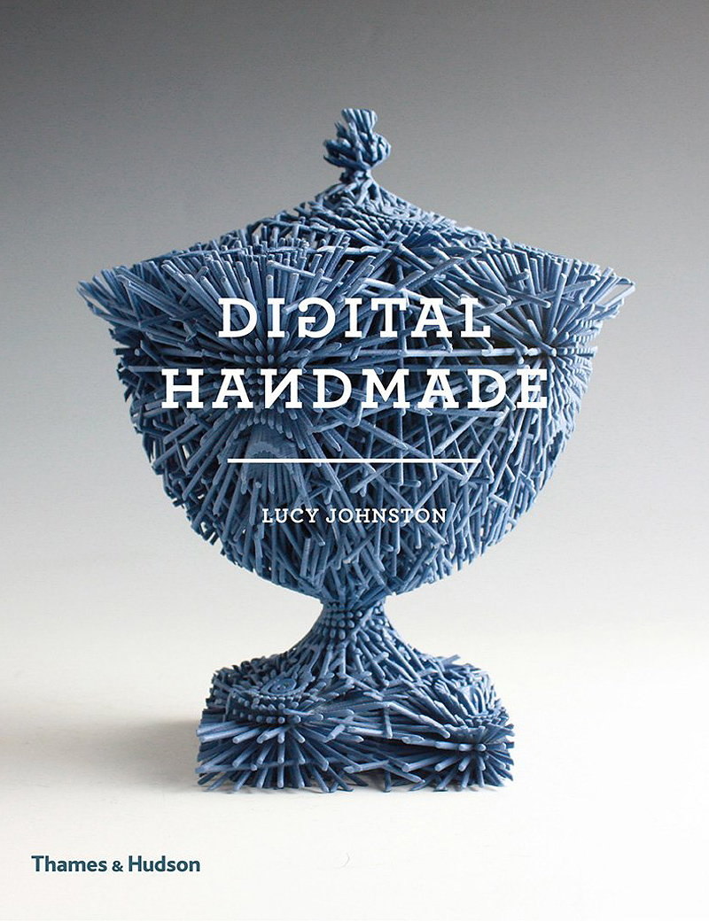 Digital Handmade - Craftsmanship and the New Industrial Revolution