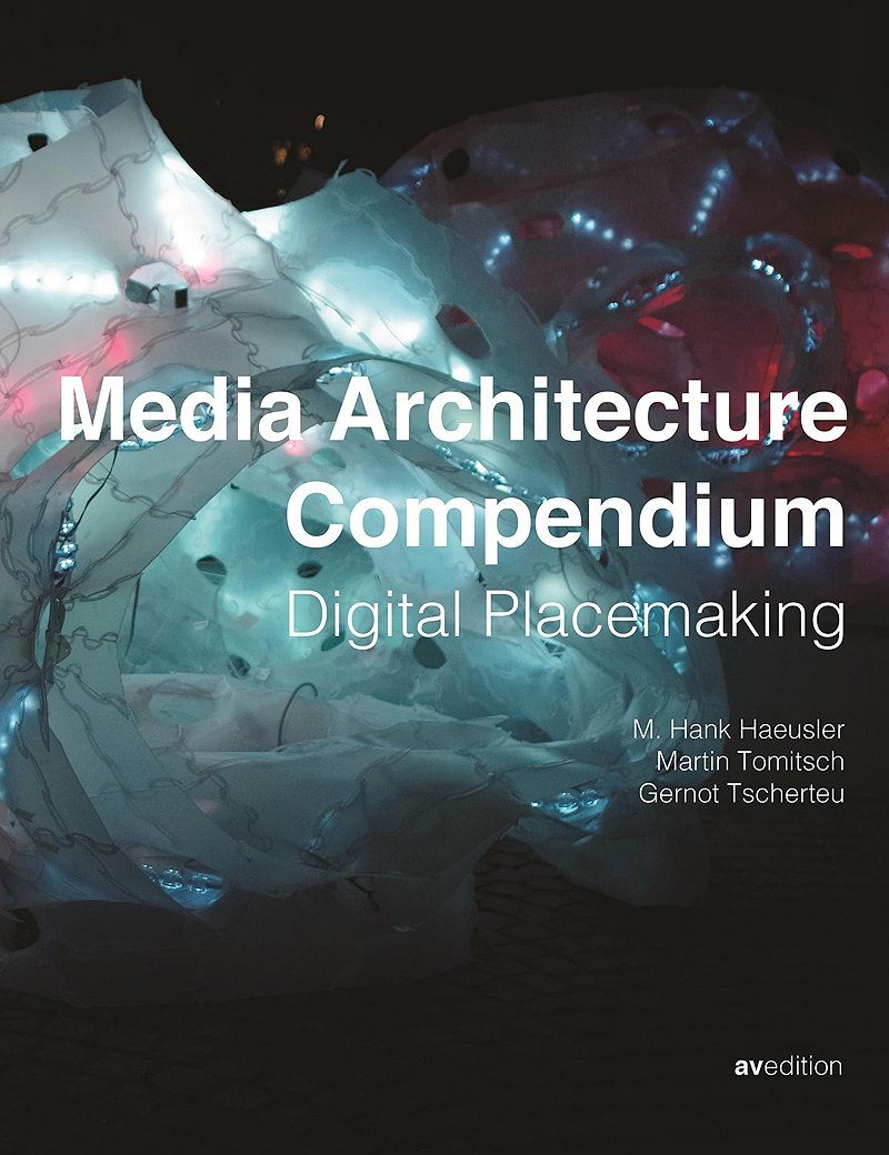 Media Architecture Compendium - Digital Placemaking