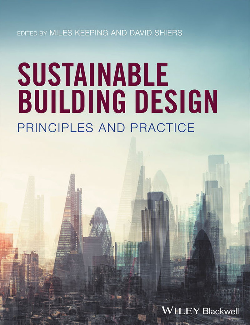 Sustainable Building Design - Principles and Practice