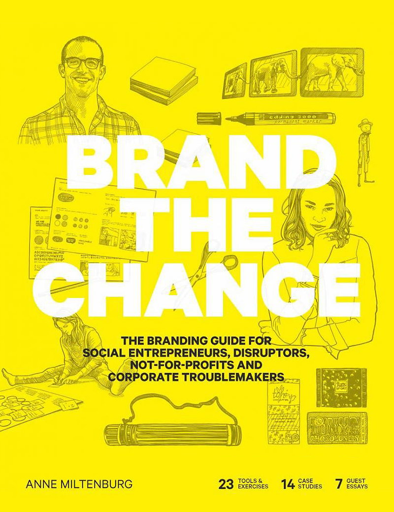 Brand the Change - The Branding Guide for Social Entrepreneurs