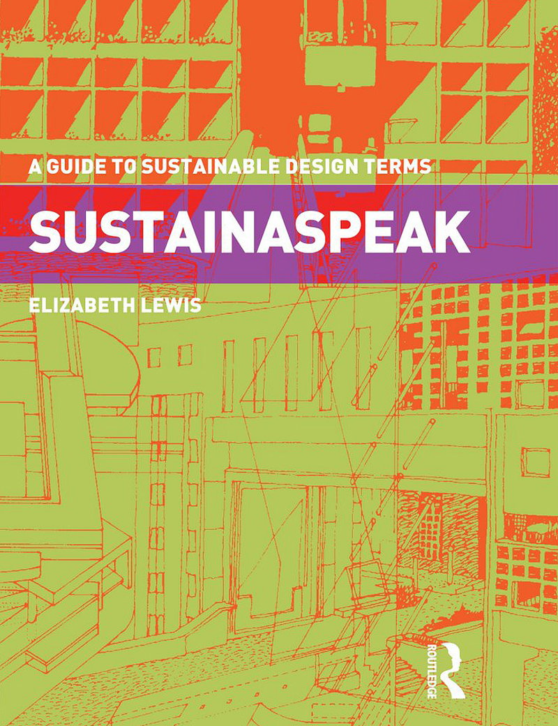 Sustainaspeak - A Guide to Sustainable Design Terms