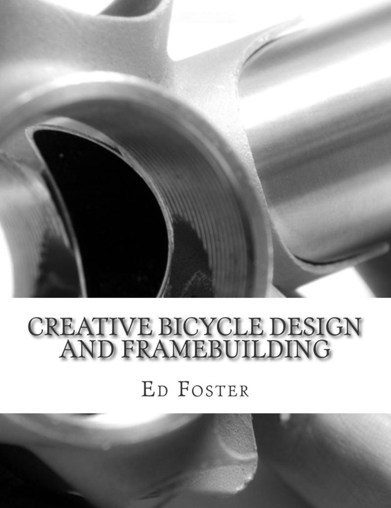Creative Bicycle Design and Framebuilding