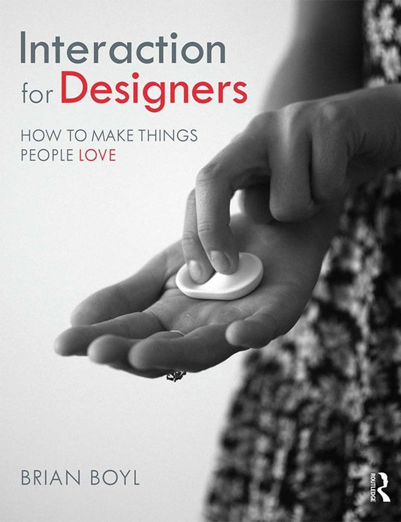 Interaction for Designers - How To Make Things People Love