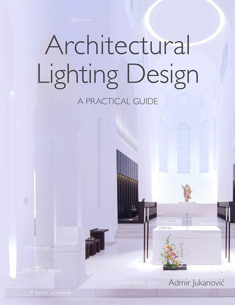 Architectural Lighting Design - A Practical Guide