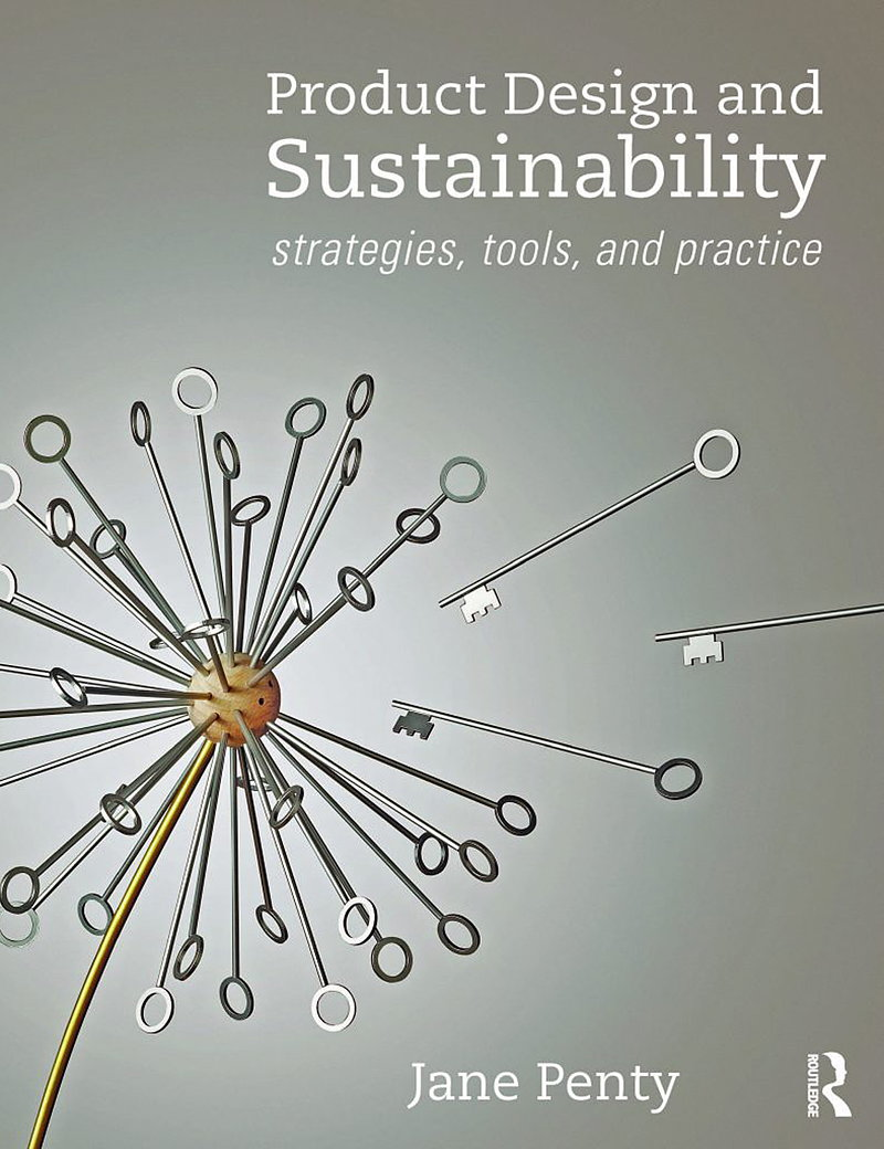 Product Design and Sustainability - Strategies, Tools and Practice