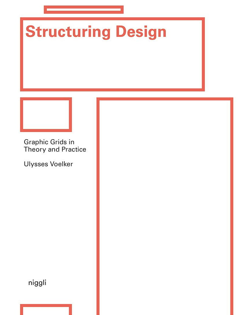 Structuring Design - Graphic Grids in Theory and Practice