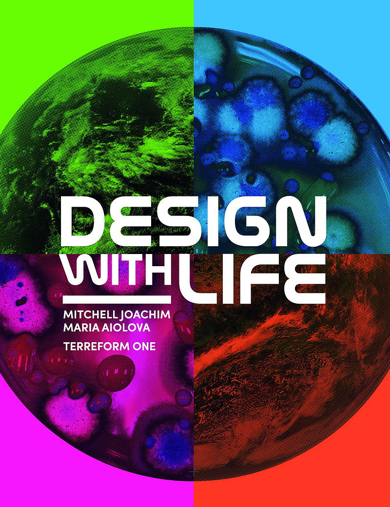 Design With Life - Biotech Architecture and Resilient Cities