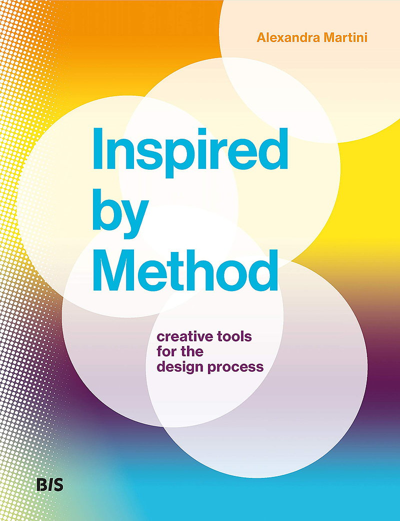 Inspired by Method - Creative Tools for the Design Process