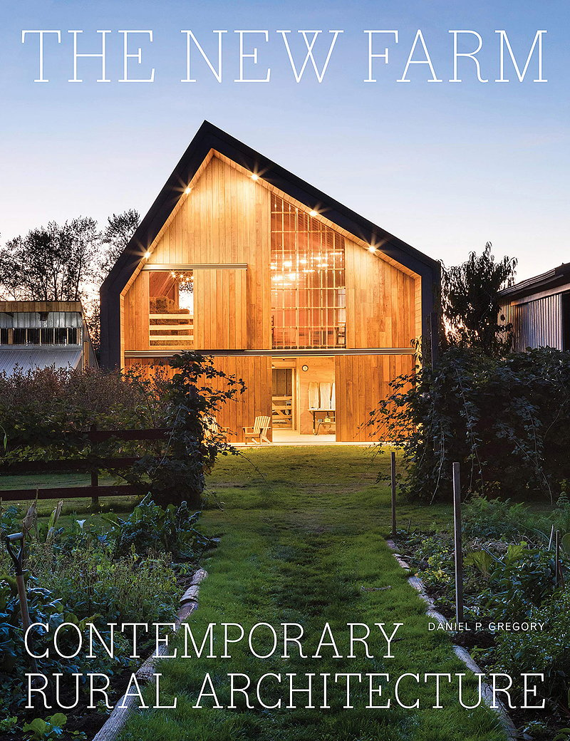 The New Farm - Contemporary Rural Architecture