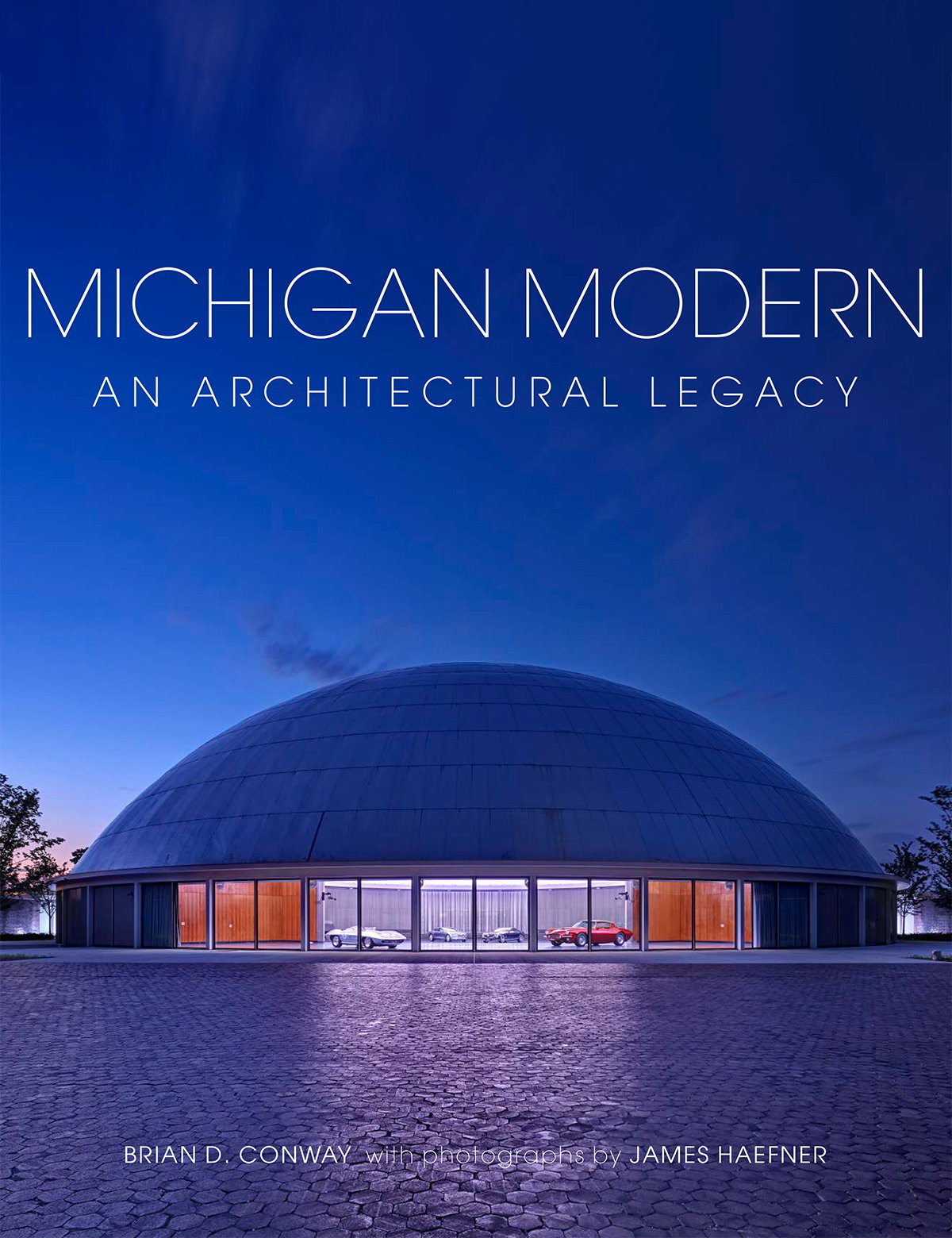 Michigan Modern - An Architectural Legacy