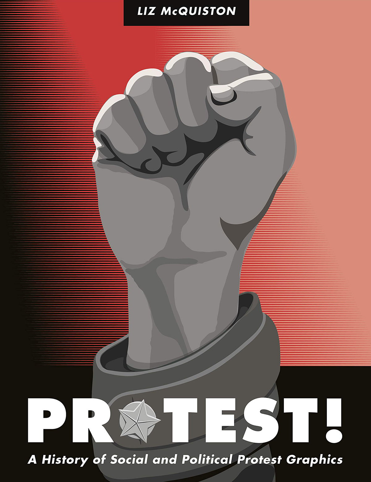 Protest! - A History of Social and Political Protest Graphics