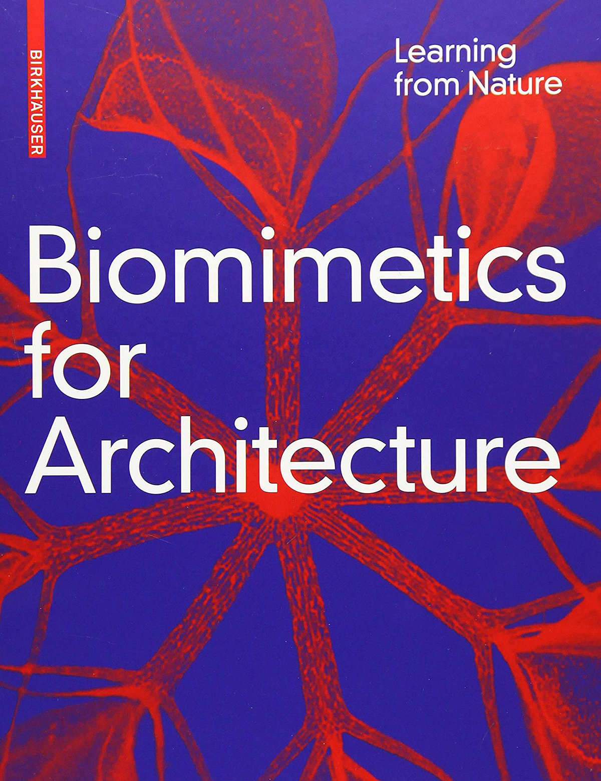 Biomimetics for Architecture - Learning from Nature