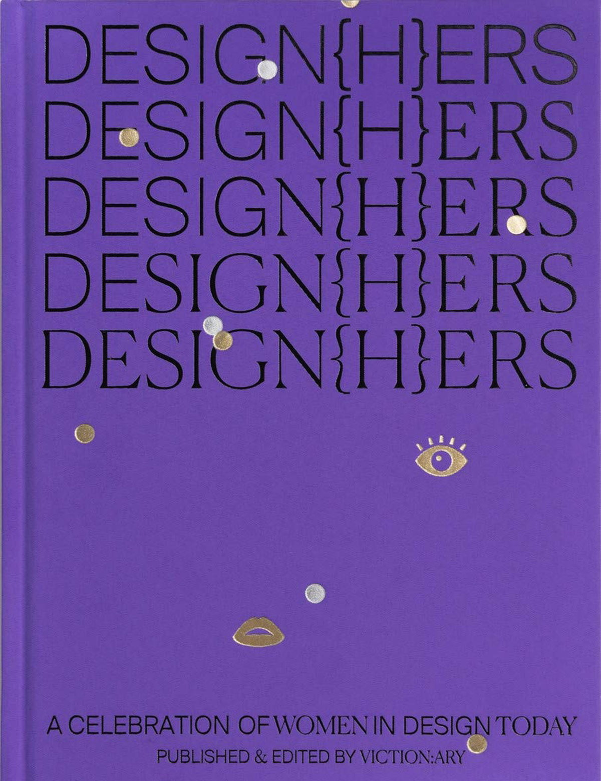 DESIGN{H}ERS - A Celebration of Women in Design Today