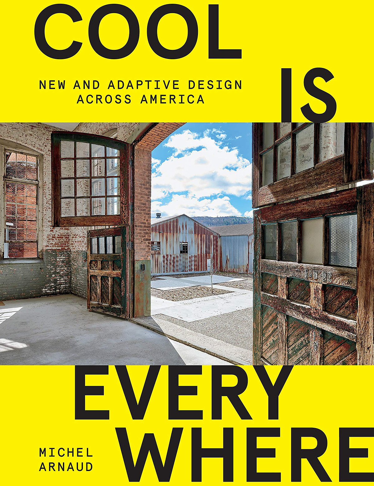 Cool is Everywhere - New and Adaptive Design Across America