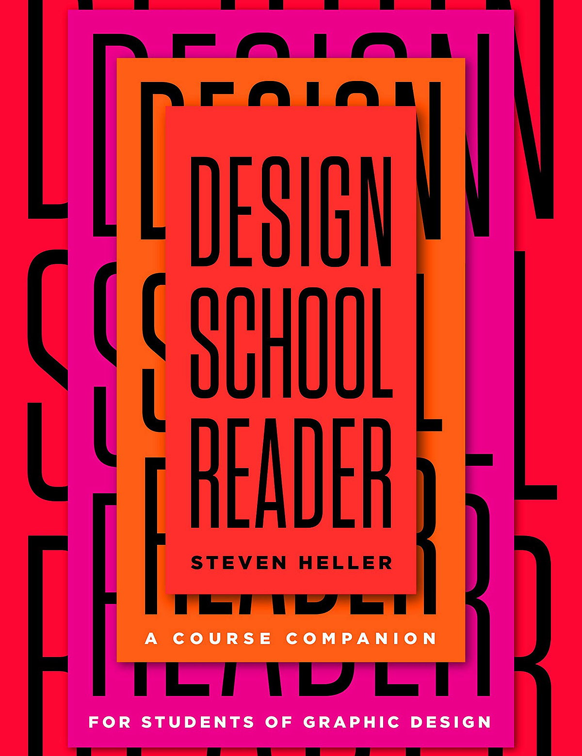 Design School Reader - A Course Companion for Students of Graphic Design