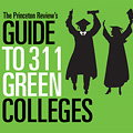 Guide to 311 Green Colleges - Downloadable Book Profiles Most Environmentally Responsible Colleges