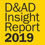 D&AD Releases 2019 Industry Insight Report