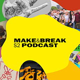 D&AD Releases Second Series of 'Make and Break' Podcast