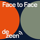 Dezeen Launches 'Face to Face' Podcast Series