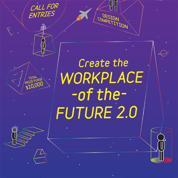 Workplace of the Future 2.0 Design Competition
