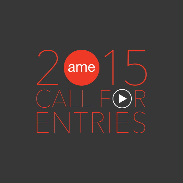 AME Awards 2015 - Call for Entries