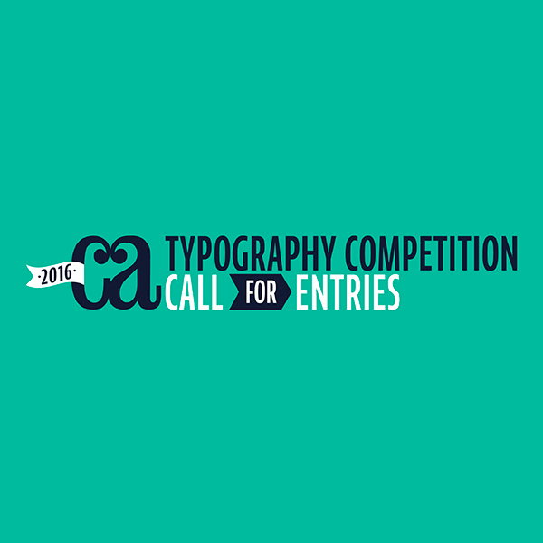6th Annual Typography Competition - Call for Entries