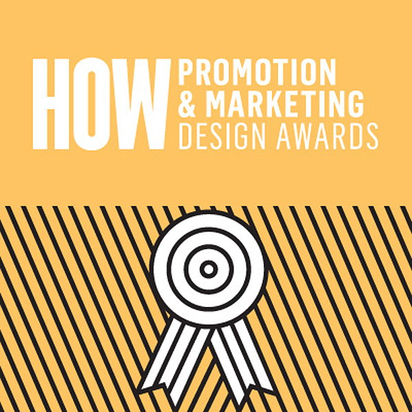 2017 HOW Promotion and Marketing Design Awards