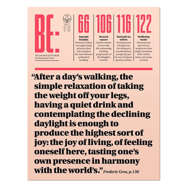 BE - Journal of the Built Environment Trust Wellbeing Issue